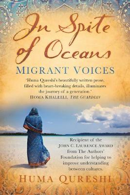 In Spite of Oceans: Migrant Voices (Paperback)
