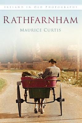 Rathfarnham: Ireland in Old Photographs (Paperback)