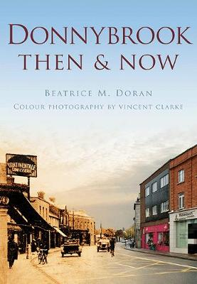 Donnybrook Then & Now - Then and Now (Paperback)