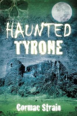 Haunted Tyrone (Paperback)