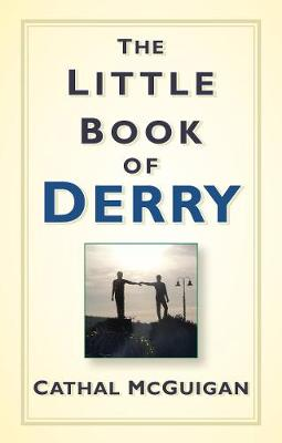 The Little Book of Derry (Hardback)