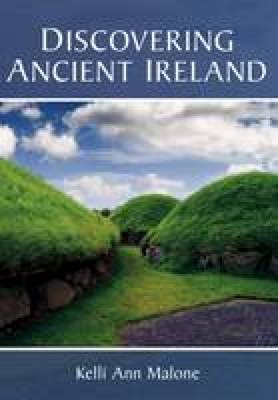 Discovering Ancient Ireland (Paperback)