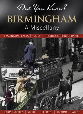 Did You Know? Birmingham: A Miscellany (Hardback)
