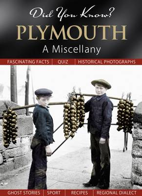 Did You Know? Plymouth: A Miscellany (Hardback)