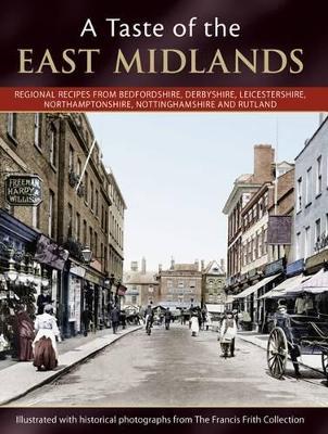 A Taste Of The East Midlands (Paperback)