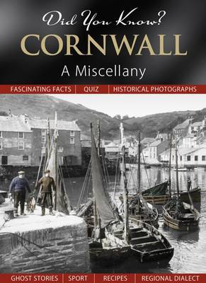 Did You Know? Cornwall: A Miscellany (Hardback)