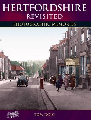 Hertfordshire Revisited - Photographic Memories (Paperback)