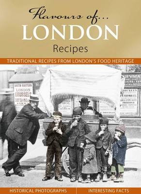 Flavours of London: Recipes - Flavours of... (Hardback)