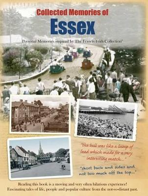 Collected Memories Of Essex (Paperback)