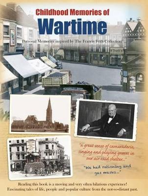 Childhood Memories Of Wartime (Paperback)
