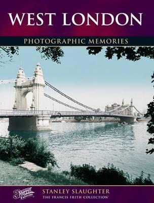 West London - Photographic Memories (Paperback)