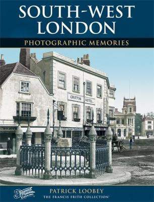 South West London: Photographic Memories (Paperback)