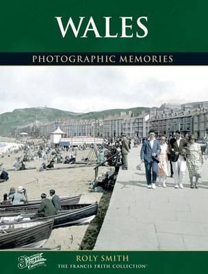 Wales: Photographic Memories - Photographic Memories (Paperback)