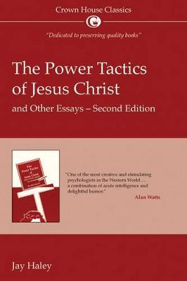 Power Tactics of Jesus Christ: And Other Essays (Paperback)