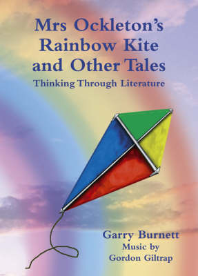 Mrs Ockleton's Rainbow Kite and Other Tales: Thinking Through Literature (CD-Audio)