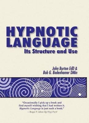 Hypnotic Language: Its Structure and Use (Paperback)