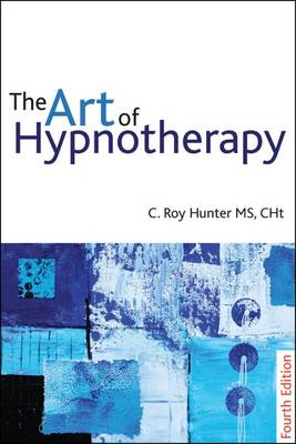 The Art of Hypnotherapy: Mastering client-centered techniques (Paperback)