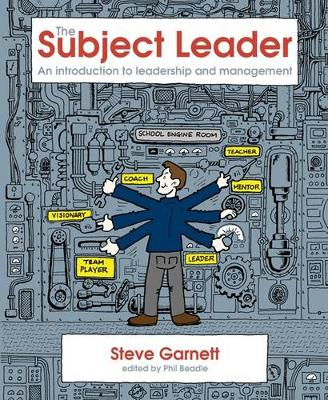 The Subject Leader: An Introduction to Leadership and Management (Paperback)