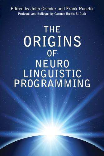 The Origins of Neuro Linguistic Programming (Paperback)