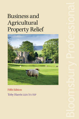 Business and Agricultural Property Relief (Paperback)