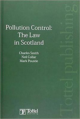 Pollution Control: The Law in Scotland (Paperback)