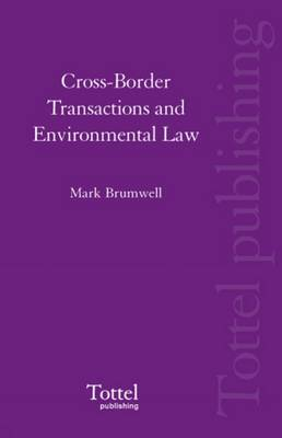 Cross-border Transactions and Environmental Law (Hardback)
