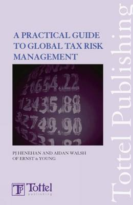 Global Tax Risk Management: Special Report (Paperback)