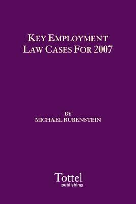 Key Employment Law Cases for 2007 (Paperback)