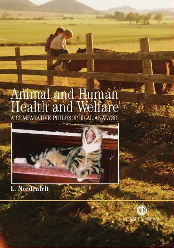 Animal and Human Health and Welfare: A Comparative Philosophical Analysis (Paperback)