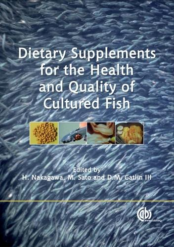 Dietary Supplements for the Health and Quality of Cultured Fish (Hardback)