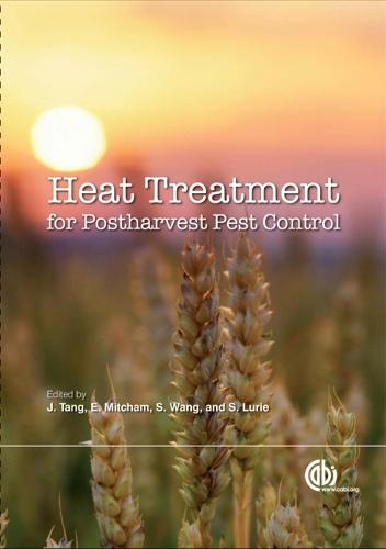 Heat Treatments for Postharvest Pest Control: Theory and Practice (Hardback)