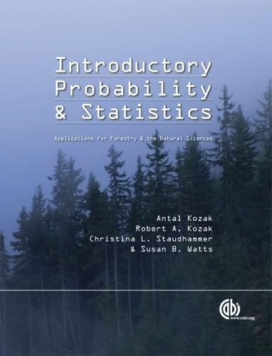 Introductory Probability and Statistic: Applications for Forestry and Natural Sciences (Hardback)