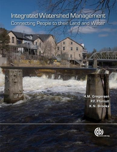 Integrated Watershed Management: Connecting people to their land and water (Paperback)