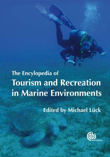 Encyclopedia of Tourism and Recreation in Marine Environments (Hardback)