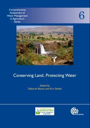 Conserving Land, Protecting Water - Comprehensive Assessment of Water Management in Agriculture Series (Hardback)