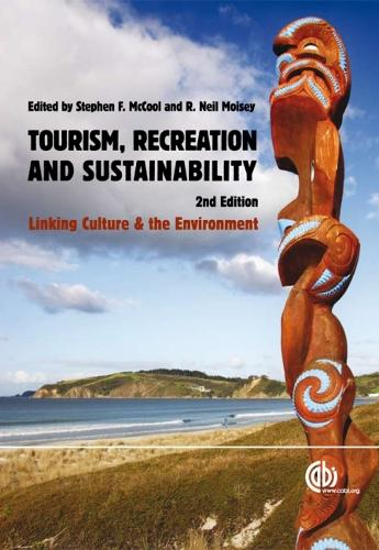 Tourism, Recreation and Sustainability: Linking Culture and the Environment (Hardback)