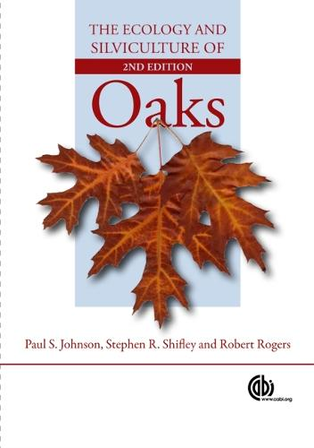Ecology and Silviculture of Oaks (Hardback)