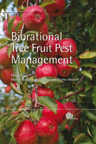 Biorational Tree Fruit Pest Management (Hardback)
