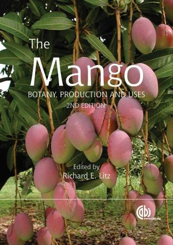 Mango: Botany, Production and Uses (Hardback)