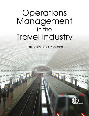 Operations Management in the Travel Ind (Paperback)