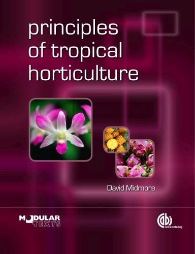 Principles of Tropical Horticulture (Paperback)