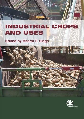 Industrial Crops and Uses (Hardback)