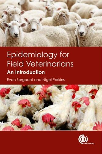 Epidemiology for Field Veterinarians: An Introduction (Hardback)