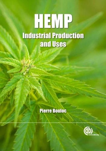 Hemp: Industrial Production and Uses (Paperback)