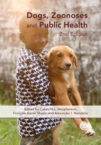Dogs, Zoonoses and Public Health (Hardback)