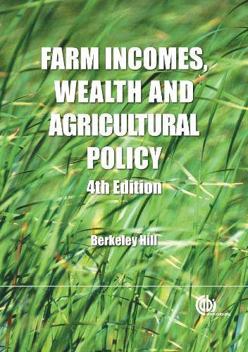 Farm Incomes, Wealth and Agricultural Policy: Filling the CAP's Core Information Gap (Hardback)