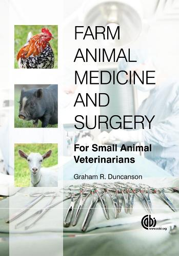 Farm Animal Medicine and Surgery: For Small Animal Veterinarians (Paperback)