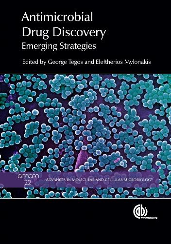 Antimicrobial Drug Discovery: Emerging Strategies - Advances in Molecular and Cellular Microbiology (Hardback)