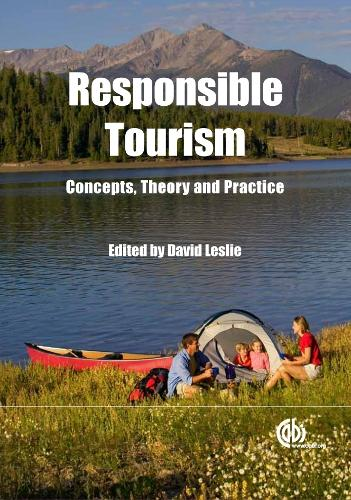 Responsible Tourism: Concepts, Theory and Practice (Hardback)