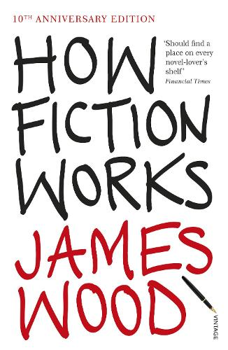 How Fiction Works (Paperback)